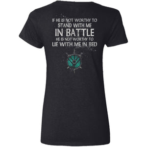 Shieldmaiden, Viking, Norse, Gym t-shirt & apparel, If he is not worthy to stand with me, backApparel[Heathen By Nature authentic Viking products]Ladies' V-Neck T-ShirtBlackS