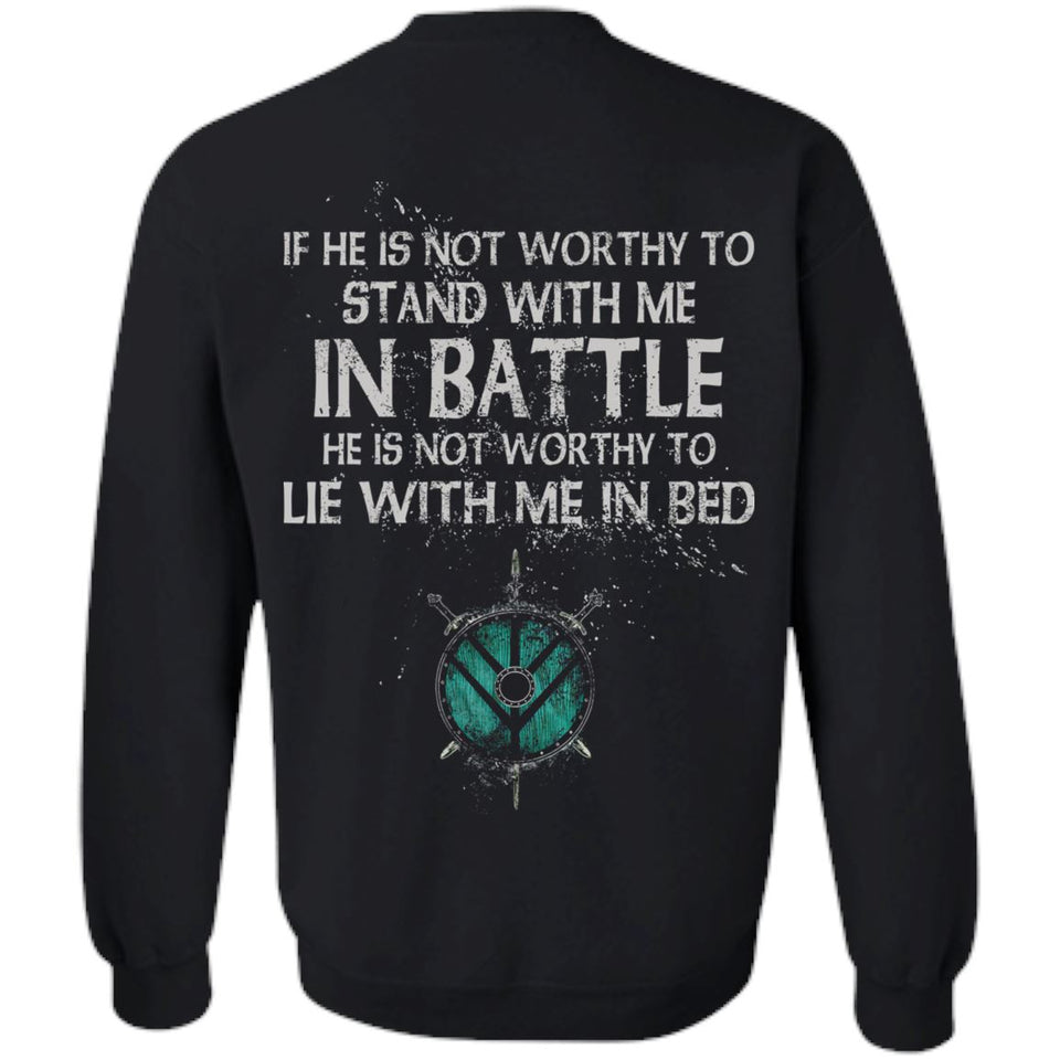 Shieldmaiden, Viking, Norse, Gym t-shirt & apparel, If he is not worthy to stand with me, backApparel[Heathen By Nature authentic Viking products]Unisex Crewneck Pullover SweatshirtBlackS