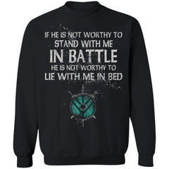 Shieldmaiden, Viking, Norse, Gym t-shirt & apparel, If he is not worthy to stand with me, FrontApparel[Heathen By Nature authentic Viking products]Unisex Crewneck Pullover SweatshirtBlackS