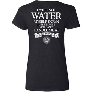 Shieldmaiden, Viking, Norse, Gym t-shirt & apparel, Not water myself down, BackApparel[Heathen By Nature authentic Viking products]Ladies' V-Neck T-ShirtBlackS