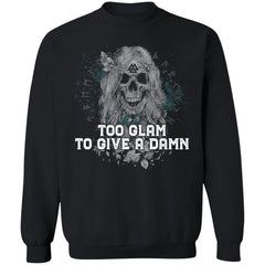 Shieldmaiden, Viking, Norse, Gym t-shirt & apparel, Too Glam To Give A Damn, FrontApparel[Heathen By Nature authentic Viking products]Unisex Crewneck Pullover SweatshirtBlackS