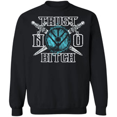 Shieldmaiden, Viking, Norse, Gym t-shirt & apparel, Trust no bitch, FrontApparel[Heathen By Nature authentic Viking products]Unisex Crewneck Pullover SweatshirtBlackS