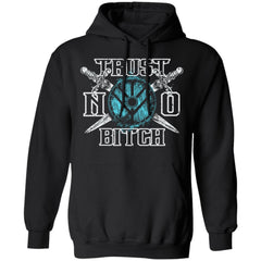 Shieldmaiden, Viking, Norse, Gym t-shirt & apparel, Trust no bitch, FrontApparel[Heathen By Nature authentic Viking products]Unisex Pullover HoodieBlackS