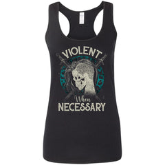 Shieldmaiden, Viking, Norse, Gym t-shirt & apparel, Violent when necessary, FrontApparel[Heathen By Nature authentic Viking products]Ladies' Softstyle Racerback TankBlackS