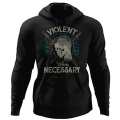 Shieldmaiden, Viking, Norse, Gym t-shirt & apparel, Violent when necessary, FrontApparel[Heathen By Nature authentic Viking products]Unisex Pullover HoodieBlackS
