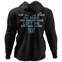 Shieldmaiden, Viking, Norse, Gym t-shirt & apparel, You should have left me alone, BackApparel[Heathen By Nature authentic Viking products]Unisex Pullover HoodieBlackS