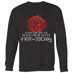 Teelaunch, What do you say to the God of death, FrontT-shirt[Heathen By Nature authentic Viking products]Crewneck Sweatshirt Big PrintBlackS