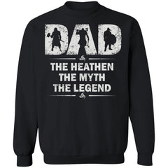 Viking apparel, Dad, myth, legend, frontApparel[Heathen By Nature authentic Viking products]Unisex Crewneck Pullover SweatshirtBlackS