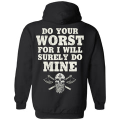 Viking apparel, do your worst, backApparel[Heathen By Nature authentic Viking products]Unisex Pullover HoodieBlackS