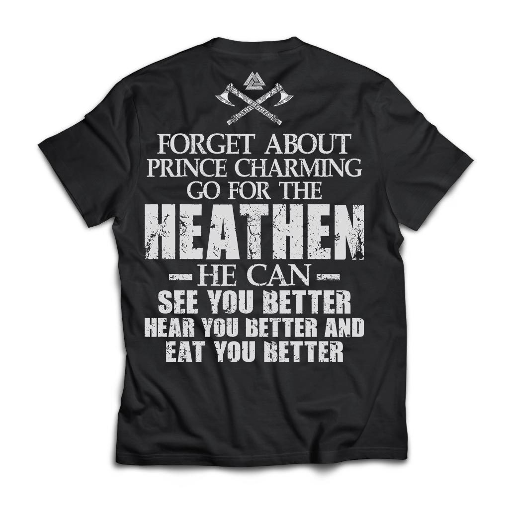Viking apparel, Forget about prince charming, backApparel[Heathen By Nature authentic Viking products]Next Level Premium Short Sleeve T-ShirtBlackX-Small