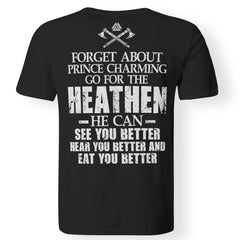 Viking apparel, Forget about prince charming, backApparel[Heathen By Nature authentic Viking products]Premium Men T-ShirtBlackS