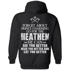 Viking apparel, Forget about prince charming, backApparel[Heathen By Nature authentic Viking products]Unisex Pullover HoodieBlackS