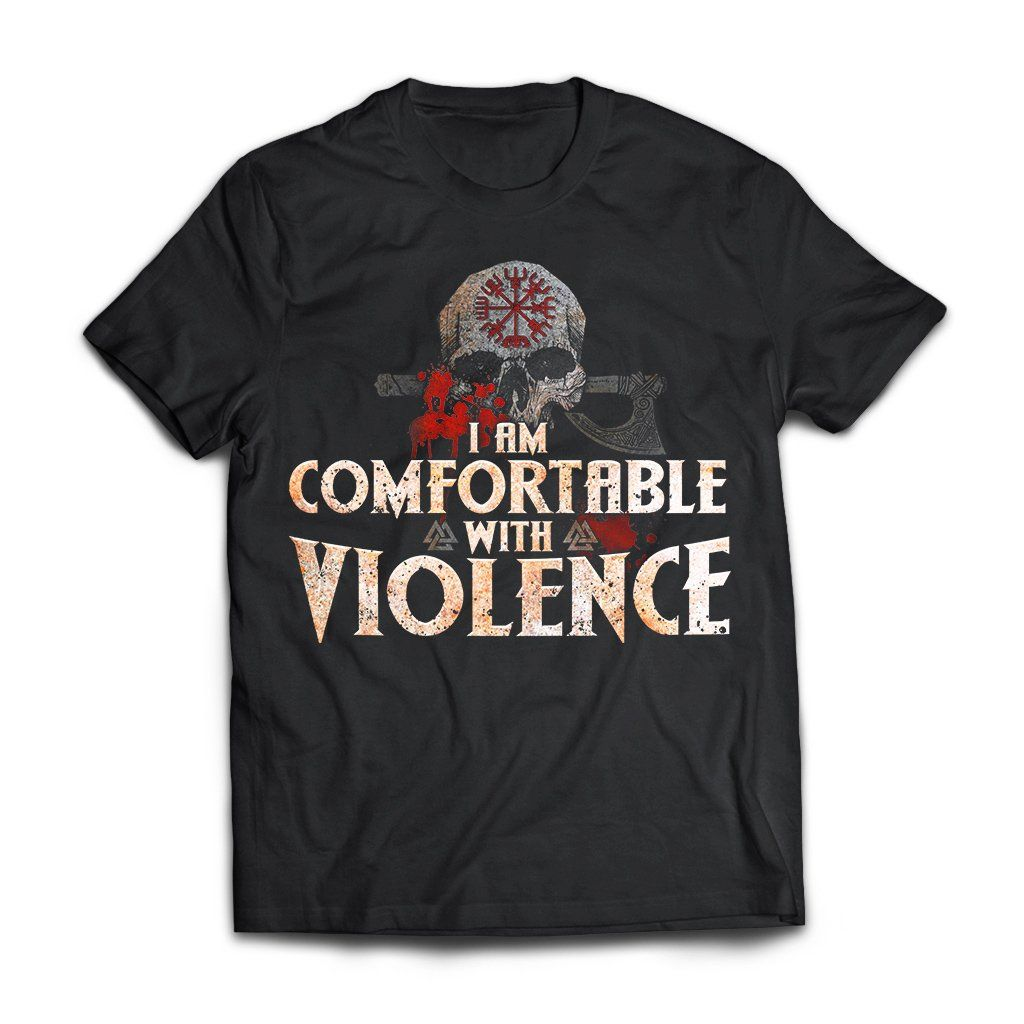 Viking Apparel, I Am Comfortable With Violence, FrontApparel[Heathen By Nature authentic Viking products]Next Level Premium Short Sleeve T-ShirtBlackX-Small