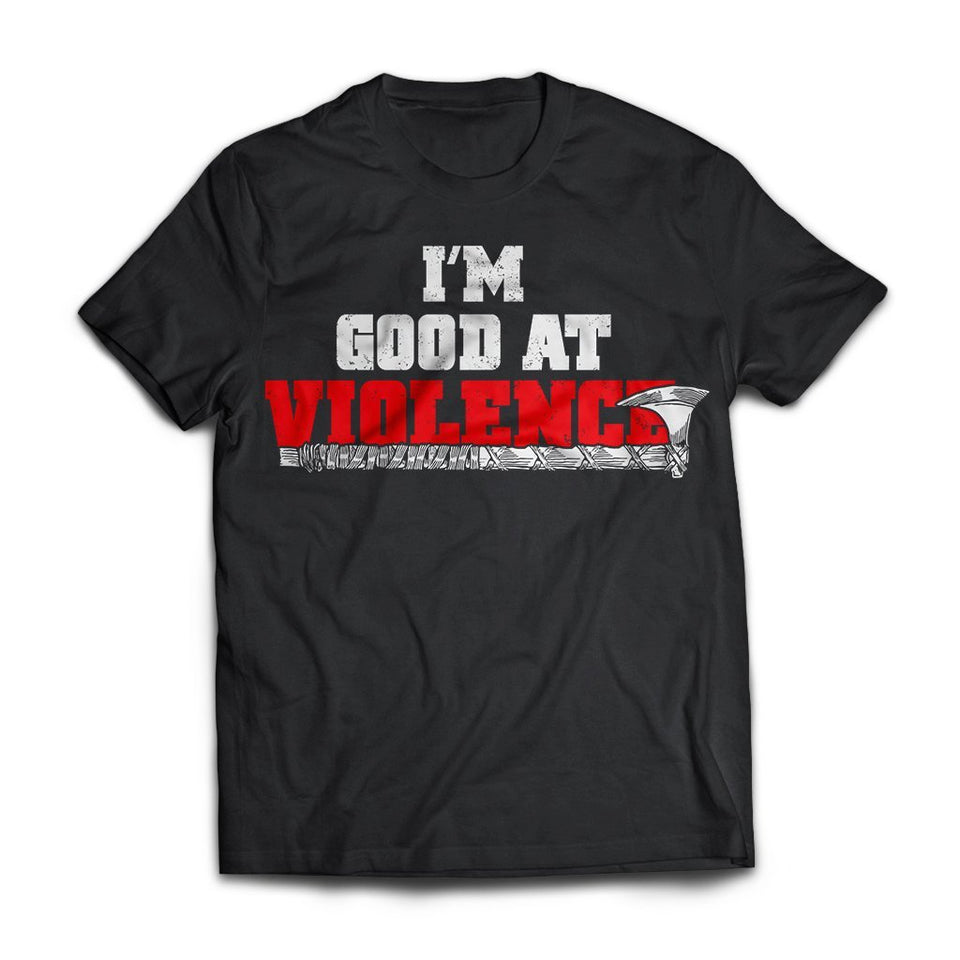 Viking apparel, I'm good at violence, frontApparel[Heathen By Nature authentic Viking products]Next Level Premium Short Sleeve T-ShirtBlackX-Small