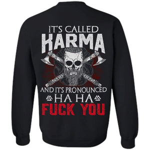 Viking apparel, It is called Karma, backApparel[Heathen By Nature authentic Viking products]Unisex Crewneck Pullover SweatshirtBlackS