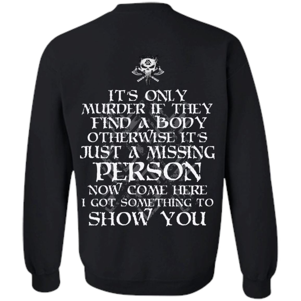 Viking apparel, murder, person, backApparel[Heathen By Nature authentic Viking products]Unisex Crewneck Pullover SweatshirtBlackS