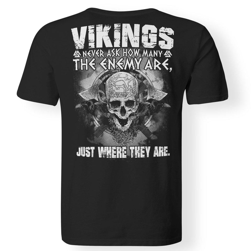 Viking apparel, never ask, enemy, backApparel[Heathen By Nature authentic Viking products]Premium Men T-ShirtBlackS