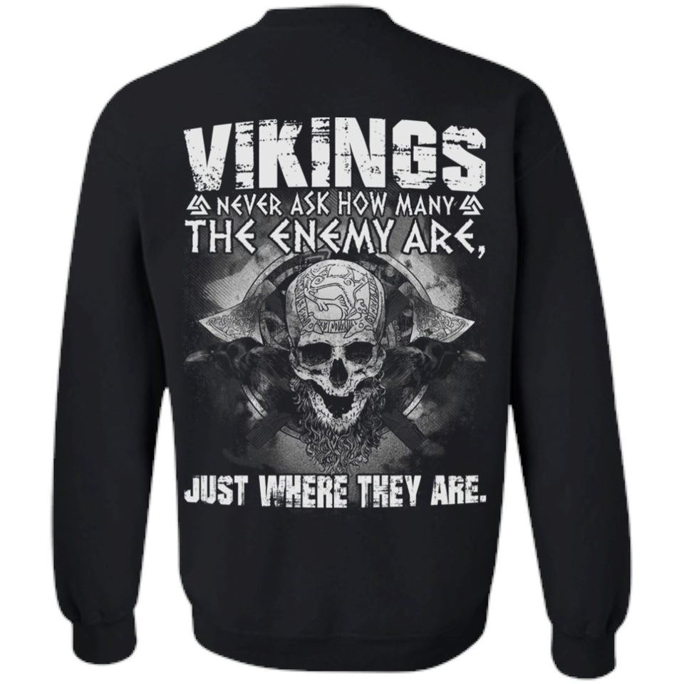 Viking apparel, never ask, enemy, backApparel[Heathen By Nature authentic Viking products]Unisex Crewneck Pullover SweatshirtBlackS