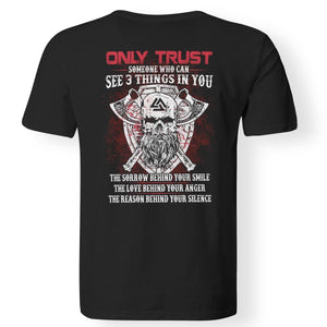 Viking apparel, Only trust someone who, BackApparel[Heathen By Nature authentic Viking products]Premium Men T-ShirtBlackS