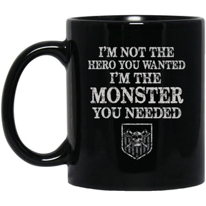 Viking Mug, I'm the monster you needed, BlackApparel[Heathen By Nature authentic Viking products]BM11OZ 11 oz. Black MugBlackOne Size