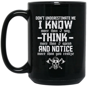 Viking Mug, Underestimate, BlackApparel[Heathen By Nature authentic Viking products]BM15OZ 15 oz. Black MugBlackOne Size