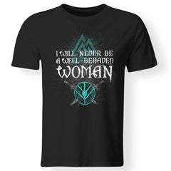 Viking, Norse, Gym t-shirt & apparel, A Well- Behaved Woman, FrontApparel[Heathen By Nature authentic Viking products]Gildan Premium Men T-ShirtBlack5XL