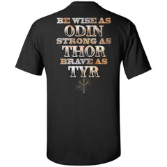 Viking, Norse, Gym t-shirt & apparel, Be Wise Strong Brave, BackApparel[Heathen By Nature authentic Viking products]Tall Ultra Cotton T-ShirtBlackXLT