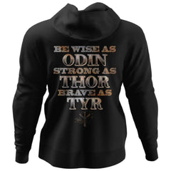 Viking, Norse, Gym t-shirt & apparel, Be Wise Strong Brave, BackApparel[Heathen By Nature authentic Viking products]Unisex Pullover HoodieBlackS