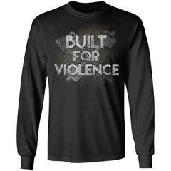 Viking, Norse, Gym t-shirt & apparel, Built for violence, frontApparel[Heathen By Nature authentic Viking products]Long-Sleeve Ultra Cotton T-ShirtBlackS