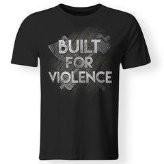 Viking, Norse, Gym t-shirt & apparel, Built for violence, frontApparel[Heathen By Nature authentic Viking products]Premium Men T-ShirtBlackS