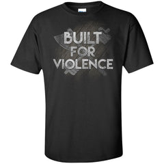 Viking, Norse, Gym t-shirt & apparel, Built for violence, frontApparel[Heathen By Nature authentic Viking products]Tall Ultra Cotton T-ShirtBlackXLT