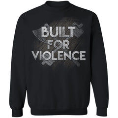 Viking, Norse, Gym t-shirt & apparel, Built for violence, frontApparel[Heathen By Nature authentic Viking products]Unisex Crewneck Pullover SweatshirtBlackS
