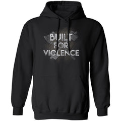 Viking, Norse, Gym t-shirt & apparel, Built for violence, frontApparel[Heathen By Nature authentic Viking products]Unisex Pullover HoodieBlackS