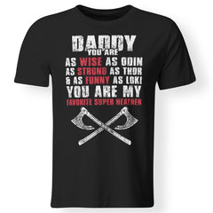 Viking, Norse, Gym t-shirt & apparel, Daddy, Wise, Strong, Funny, frontApparel[Heathen By Nature authentic Viking products]Premium Men T-ShirtBlackS