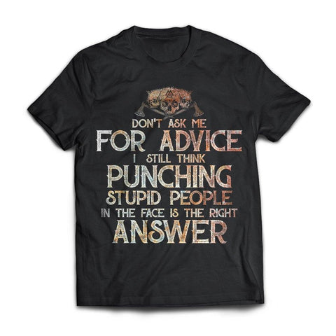 Viking, Norse, Gym t-shirt & apparel, Don't Ask Me For Advice, FrontApparel[Heathen By Nature authentic Viking products]Next Level Premium Short Sleeve T-ShirtBlackX-Small