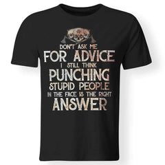 Viking, Norse, Gym t-shirt & apparel, Don't Ask Me For Advice, FrontApparel[Heathen By Nature authentic Viking products]Premium Men T-ShirtBlackS