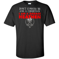 Viking, Norse, Gym t-shirt & apparel, Don't confuse me for a christian, FrontApparel[Heathen By Nature authentic Viking products]Tall Ultra Cotton T-ShirtBlackXLT
