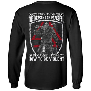 Viking, Norse, Gym t-shirt & apparel, Don't ever think that the reason I am peaceful, backApparel[Heathen By Nature authentic Viking products]Long-Sleeve Ultra Cotton T-ShirtBlackS