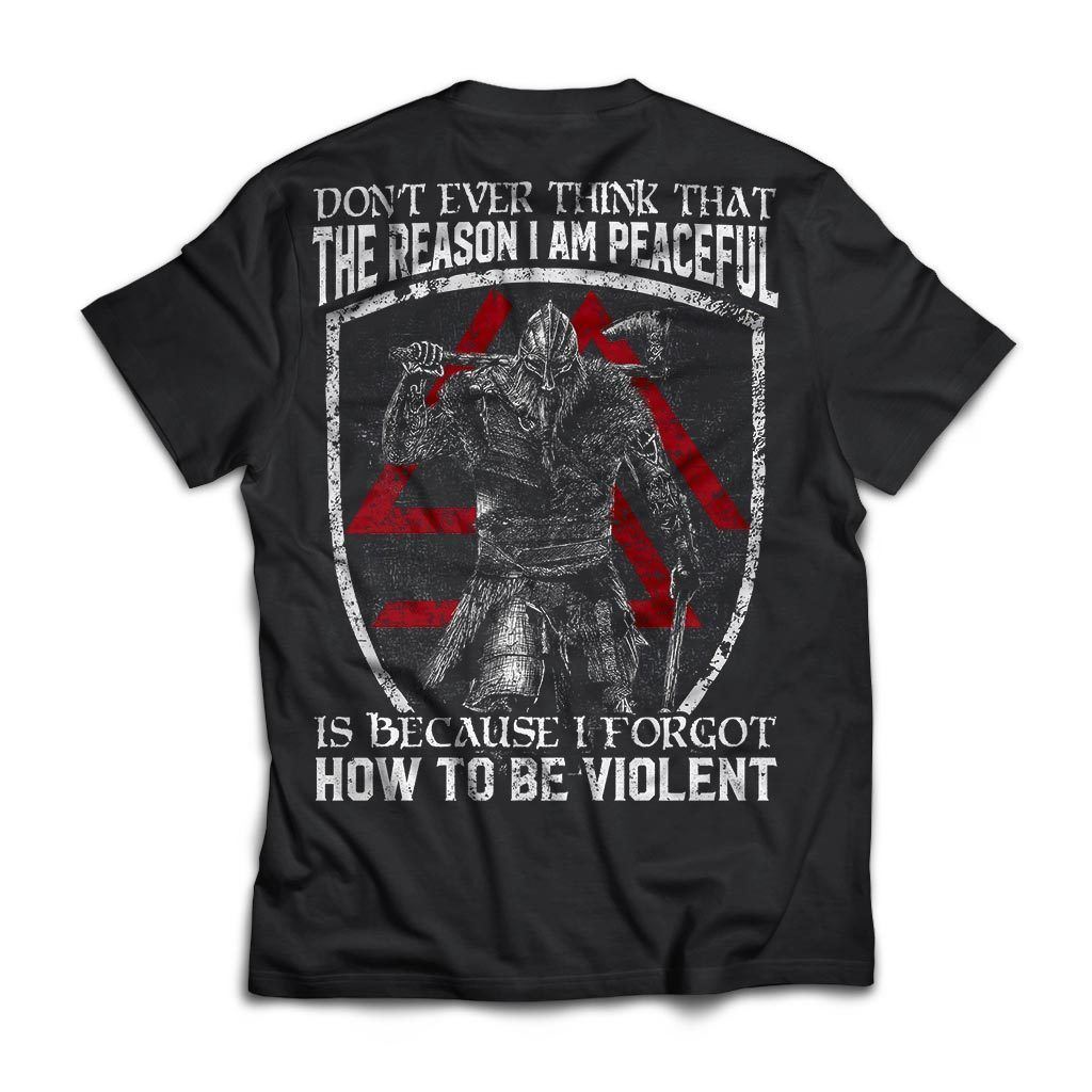 Viking, Norse, Gym t-shirt & apparel, Don't ever think that the reason I am peaceful, backApparel[Heathen By Nature authentic Viking products]Next Level Premium Short Sleeve T-ShirtBlackX-Small