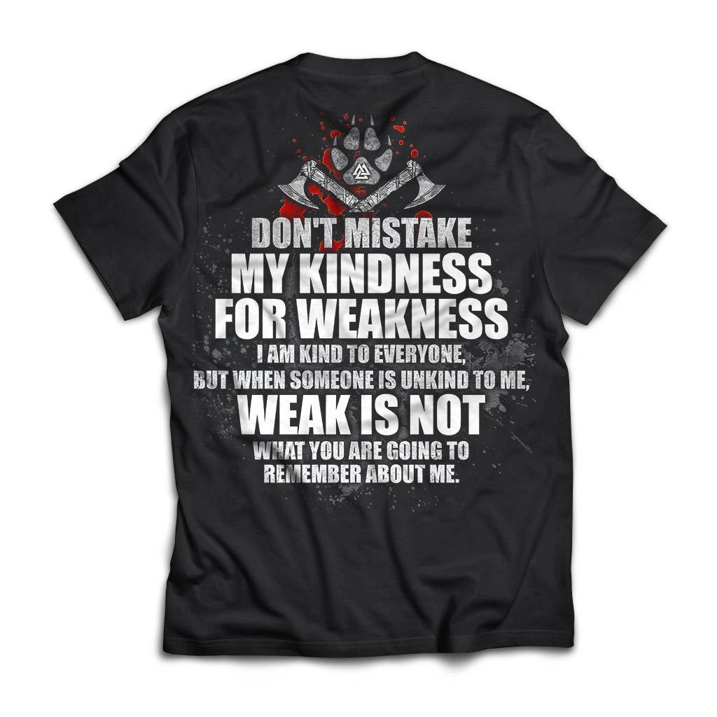 Viking, Norse, Gym t-shirt & apparel, Don't mistake my kindness for weakness, BackApparel[Heathen By Nature authentic Viking products]Next Level Premium Short Sleeve T-ShirtBlackX-Small