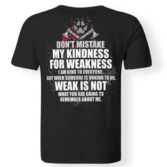 Viking, Norse, Gym t-shirt & apparel, Don't mistake my kindness for weakness, BackApparel[Heathen By Nature authentic Viking products]Premium Men T-ShirtBlackS