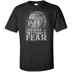 Viking, Norse, Gym t-shirt & apparel, Exist without fear, frontApparel[Heathen By Nature authentic Viking products]Tall Ultra Cotton T-ShirtBlackXLT