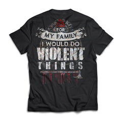 Viking, Norse, Gym t-shirt & apparel, For my family I would do violent things, BackApparel[Heathen By Nature authentic Viking products]Next Level Premium Short Sleeve T-ShirtBlackX-Small