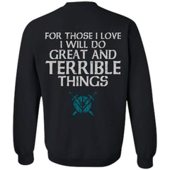Viking, Norse, Gym t-shirt & apparel, For Those I Love, BackApparel[Heathen By Nature authentic Viking products]Unisex Crewneck Pullover SweatshirtBlackS