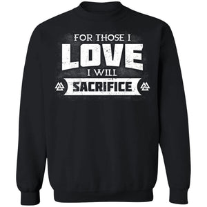 Viking, Norse, Gym t-shirt & apparel, For those I love I will sacrifice, FrontApparel[Heathen By Nature authentic Viking products]Unisex Crewneck Pullover SweatshirtBlackS