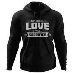 Viking, Norse, Gym t-shirt & apparel, For those I love I will sacrifice, FrontApparel[Heathen By Nature authentic Viking products]Unisex Pullover HoodieBlackS