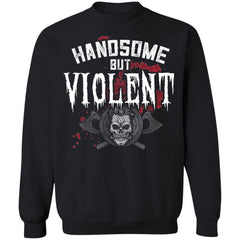 Viking, Norse, Gym t-shirt & apparel, Handsome but Violent, FrontApparel[Heathen By Nature authentic Viking products]Unisex Crewneck Pullover SweatshirtBlackS