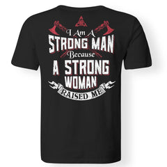 Viking, Norse, Gym t-shirt & apparel, I am a strong man, BackApparel[Heathen By Nature authentic Viking products]Gildan Premium Men T-ShirtBlack5XL