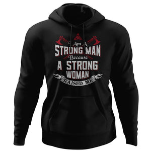 Viking, Norse, Gym t-shirt & apparel, I am a strong man, FrontApparel[Heathen By Nature authentic Viking products]Unisex Pullover HoodieBlackS