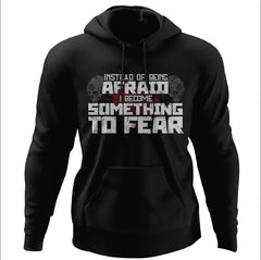 Viking, Norse, Gym t-shirt & apparel, I become something to fear, FrontApparel[Heathen By Nature authentic Viking products]Unisex Pullover HoodieBlackS